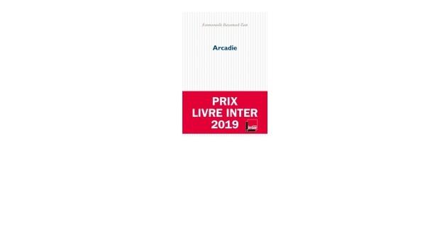 """Prix du livre Inter pour """"Arcadie"""" d'Emmanuelle Bayamack-Tam"""
